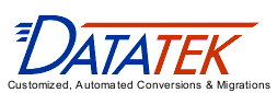 Datatek - Customized, Automated Conversion Solutions